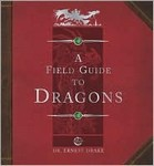 Dragonology: A field Guide to Dragons