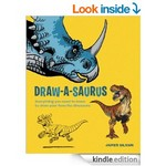 Draw-A-Saurus: Everything you need to know to draw your favorite dinosaurs