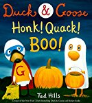 Duck and Goose Honk! Quack! Boo!