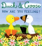 Duck & Goose: How Are You Feeling?