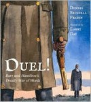 Duel! Burr and Hamilton's Deadly War of Words