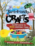 Earth-Friendly Crafts: Clever ways to reuse everyday items