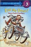 Eat my dust: Henry Ford's First Race