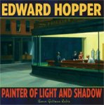 Edward Hopper: Painter of Light and Shadow