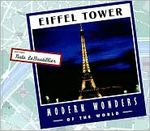 Modern Wonders of the World: Eiffel Tower