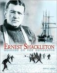 Ernest Shackleton: Gripped by the Antarctic