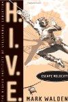 H.I.V.E. Escape Velocity