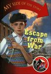 My Side of the Story: Escape from War