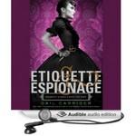 Etiquette and Espionage Audio