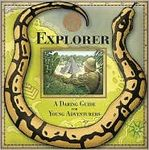 Explorer: A Daring Guide for Young Adventurers