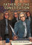 Father of the Constitution: A Story about James Madison