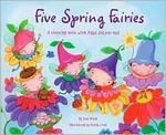 Five Spring Fairies: A Counting Book with flaps and pop-ups