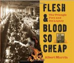Flesh and Blood So Cheap: The Triangle Fire and Its Legacy Audio