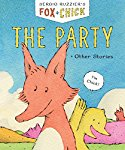 Fox and Chick: The Party and Other Stories