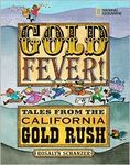 Gold Fever! Tales from the California Gold Rush