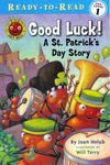 Good Luck! A St. Patrick's Day Story