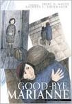 Good-bye Marianne: The Graphic Novel