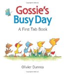 Gossie's Busy Day: A First Tab Book