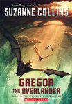 The Underland Chronicles: Book One - Gregor the Overlander