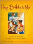 Happy Birthday to you! The Mystery Behind the most Famous Song in the World