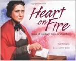 Heart of Fire: Susan B. Anthony
