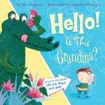 Hello! Is This Grandma?