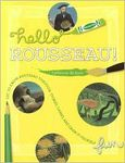 Hello Rousseau! Get to know Rousseau through Stories, Games, and Draw-it-yoursel