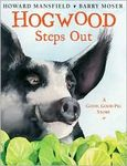 Hogwood Steps out: A Good pig Story
