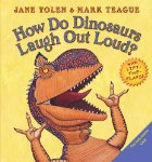 How Do Dinosaurs Laugh Out Loud?