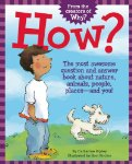 How? The Most Awesome Question and Answer Book