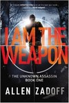 The Unknown Assassin: I am the weapon