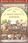 The Cobble Street Cousins: In Aunt Lucy's Kitchen