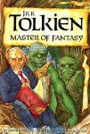 J.R.R. Tolkien: Master of Fantasy