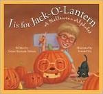 J is for Jack O' Lantern: A Halloween Alphabet