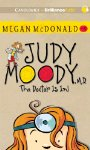 Judy Moody, M.D. The Doctor Is In! Audio
