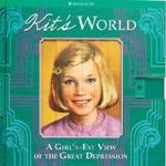 Kit's World – A Girl's-Eye View of the Great Depression
