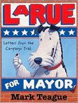 LaRue For Mayor: Letters from the Campaign Trail