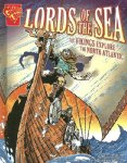 Lords of the Sea: The Vikings Explore the North Atlantic