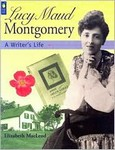 Lucy Maud Montgomery: A Writer's Life