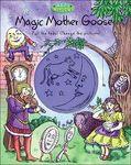 Magic Mother Goose