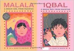 Malala: A brave girl from Pakistan and Iqbal: A brave boy from Pakistan