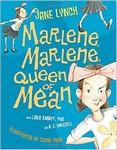 Marlene, Marlene, Queen of the Mean