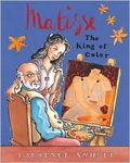 Matisse: The King of Color