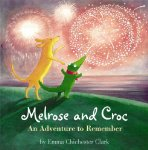 Melrose and Croc: An Adventure to Remember