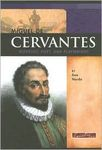 Miguel de Cervantes: Novelist, Poet, and Playwright
