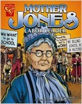 Mother Jones: Labor Leader