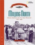 Moving North: African Americans and the Great Migration 1915-1930