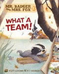 Mr. Badger and Mrs. Fox: What a Team!