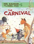 Mr. Badger and Mrs. Fox: The Carnival