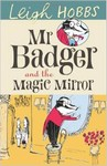 Mr. Badger and the Magic Mirror